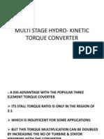 Multi Sage Hydro Kinetic Torque Converter