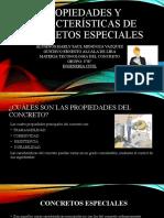 Propiedades y características de concretos especiales1