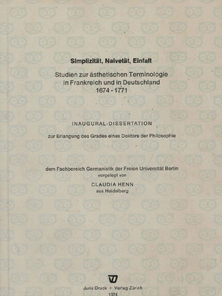 Claudia Schmölders (1973): Simplizität, Naivetät, Einfalt. Studien zur  Ästhetik in Frankreich und Deutschland 1674 bis 1771.