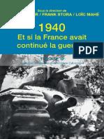 1940 - Et si la France avait continue la g - 2eme Guerre Mondiale - Livres