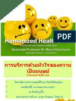 Humanized Health Care