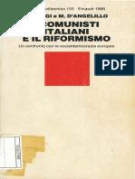 Paggi e D'Angelillo I Comunisti Italiani e Il Riformismo
