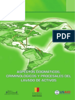 Aspectos Dogmáticos, Criminológicos y Procesales Del Lavado de Activos