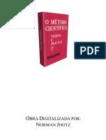 O Metodo Cientifico - Teoria e Pratica - Galiano