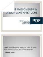 RECENT AMMENDMENT IN LABOUR LAWS AFTER 2001