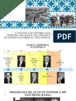 A política econômica do período militar e seu