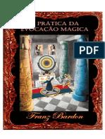 A pratica da evocação magica.pdf · versão 1