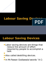 Labour Saving Devices