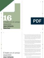 El teatro en el campo expandido. J.A. Sánchez