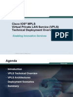 Cisco IOS®MPLS Virtual Private LAN Service (VPLS) Technical Deployment Overview
