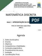 Aula 1 - Matemática Discreta - Apresentação da Disciplina (1)