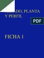 alzado, planta y perfil