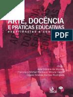 Arte, Docência e Práticas Educativas Experiências e Contextos