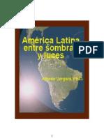 America Latina Entre Sombras y Luces