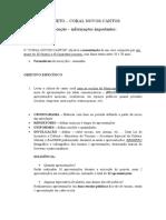 Projeto CORAL NOVOS CANTOS - informações importantes