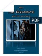 How the Graduate Was Put on Stage