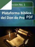 Lección 1. Plataforma Bíblica del Don de Profecía. Sin video