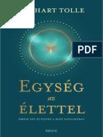 Eckhart Tolle - EGYSÉG AZ ÉLETTEL