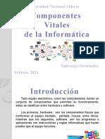 Compónentes Vitales de La Informática