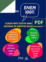 Para acessar os objetos educacionais do Projeto ENEM 100%