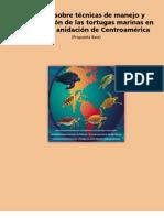 Manual sobre técnicas de manejo y conservación de las tortugas marinas en playas de anidación de Centroamérica