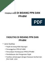 TM 8 FASILITAS DI BIDANG PPN DAN PPnBM