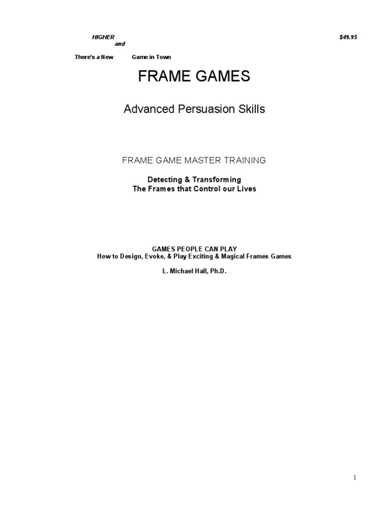 L. Michael Hall - Frame Games | Thought | Framing (Social Sciences)