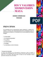 PRINCIPIOS Y VALORES DE LA COSMOVISIÓN MAYA