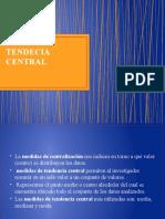 MEDIDA DE TENDECIA CENTRAL