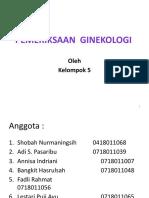 1.Pemeriksaan Ginekologi