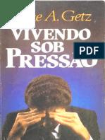 Gene a. Getz - Vivendo Sob Pressão
