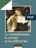 Le Transitionnel, Le Sexuel Et La Réflexivité by René Roussillon (Z-lib.org)