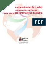 Estudio sobre determinantes de la salud y acceso a servicios sanitarios de la población inmigrante en Cantabria - 2007-2009