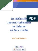 La utilización segura y educativa de Internet.