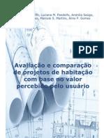 Avaliação e comparação de projetos de habitação com base no valor percebido pelo usuário