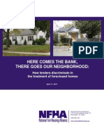 "Here Comes the Bank, There Goes Our Neighborhood – How ""Lenders"" Discriminate in the Treatment of Foreclosed Homes"
