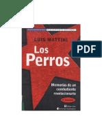 Mattini, Luis - Los Perros - Memorias de un combatiente revolucionario