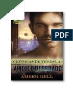 Thresl Chronicles 04 - Ligação Quebrada - Amber Kell
