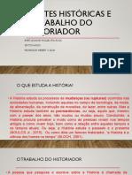 FONTES HISTÓRICAS E O TRABALHO DO HISTORIADOR.pptx