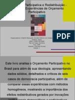 Democracia Participativa e Redistribuição - Análise de Experiências de Orçamento Participativo