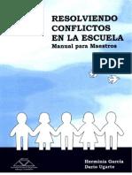 Resolviendo conflictos en la escuela. Manual para Maestros