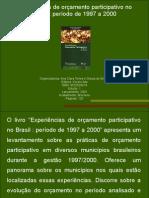 Experiências de orçamento participativo no Brasil - período de 1997 a 2000