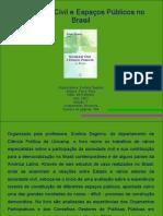 Sociedade Civil e Espaços Públicos no Brasil