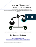 Thoughts on 'Idealism' and its Place in Politics