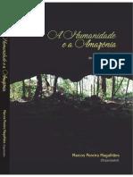 A Humanidade e a Amazonia - 11 Mil Anos