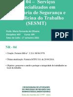 NR 04 –  Serviços Especializados em Engenharia de