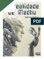 A Realidade de Madhu