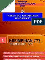 CIRI-CIRI KEPIMPINAN PENGAWAS