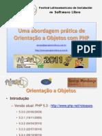Uma Abordagem Prática de Orientação a Objetos com PHP (FLISOL DF 2011)