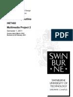 HET402 Multimedia Project 2 Outline, Sem 1, 2011